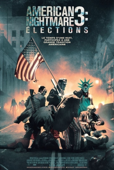 American Nightmare 3 : Elections (2016)