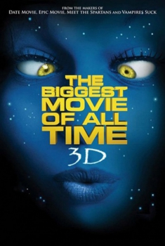 The Biggest Movie of All Time 3D (2018)